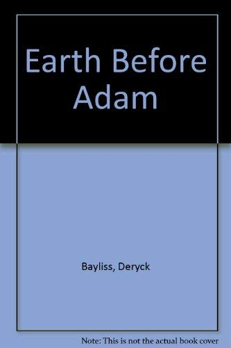 9780001061743: Earth Before Adam