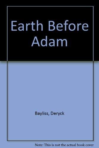 9780001061743: Earth Before Adam