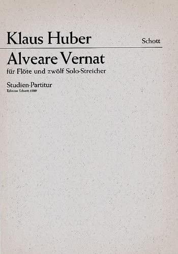 9780001062115: Alveare Vernat - flûte (aussi flûte alto) et 12 cordes ou orchestre à cordes - Partition d'étude - ED 5509