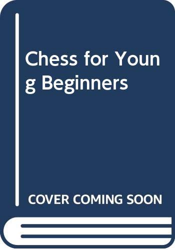 9780001062450: Chess for Young Beginners