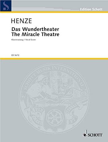 9780001062771: The Miracle Theater - Oper auf ein Intermezzo von Miguel de Cervantes - vocal/piano score - ED 5672