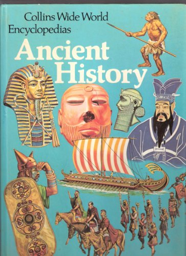 9780001063051: Ancient History (Collins wide world encyclopedias)