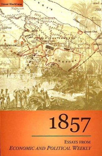 1857: Essays from Economic and Political Weekly: Sameeksha Trust