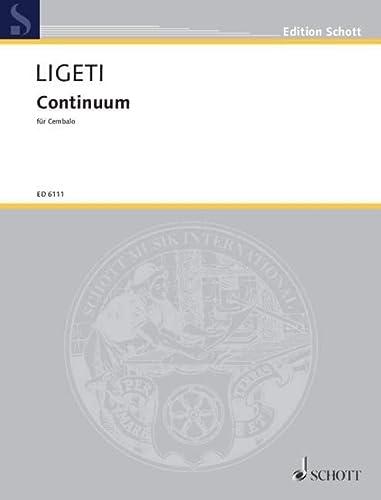9780001065444: SCHOTT LIGETI GYORGY - CONTINUUM - HARPSICHORD Partition classique Piano - instrument à clavier Clavecin