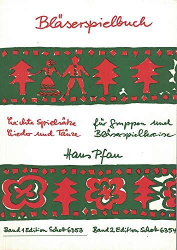 9780001067516: Bl�serspielbuch Band 1 (156 leichte Spiels�tze, Lieder und T�nze f�r Gruppen und Bl�serspielkreise)