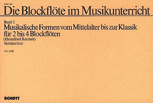 9780001067967: Die Blockflote im Musikunterricht Band 2 - 2-4 Recorders [Sa/Tt/Sss/Sst/SAT/Aab/Atb/Sstt/Sstb/SAAB] - Book