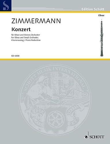 9780001068056: SCHOTT ZIMMERMANN BERND ALOIS - CONCERTO - OBOE AND SMALL ORCHESTRA Partition classique Bois Hautbois