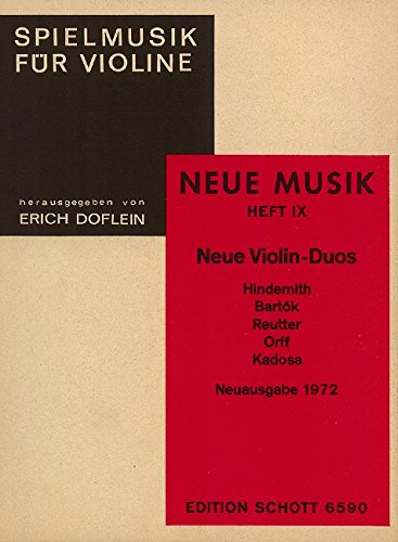 9780001070172: Neue Violin-Duos - Hindemith, Bartók, Reutter, Orff, Kadosa - Fun music for the violin - 2 violons - Partition - ED 6590