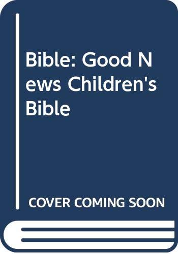 9780001071926: Bible: Good News Children's Bible