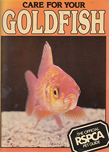 9780001072077: Care for Your Goldfish (RSPCA Pet Guides)