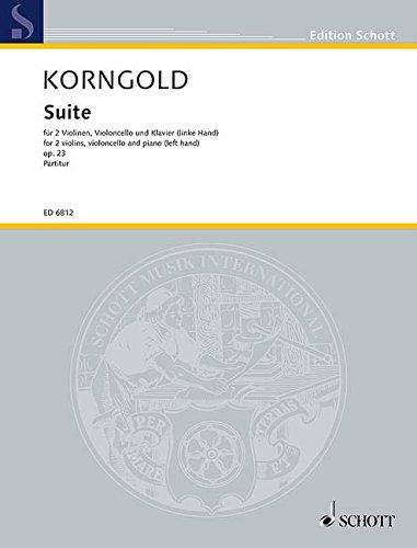 9780001072268: SCHOTT KORNGOLD E.W. - SUITE OP.23 - 2 VIOLINS, CELLO AND PIANO (LEFT HAND) Partition classique Cordes Violon
