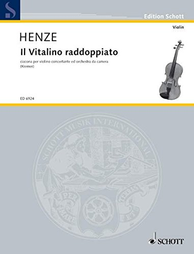 9780001073142: Il Vitalino raddoppiato, Ciacona, Solo part for Violin and Chamber Orchestra by Hans Werner Henze