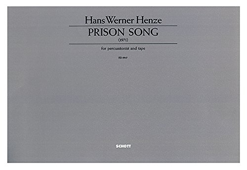 9780001073371: SCHOTT HENZE HANS WERNER - PRISON SONG - PERCUSSION AND TAPE Classical sheets Percussion