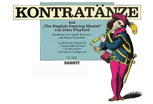 9780001077614: Kontratänze - aus 'The English Dancing Master' - 2 flûtes à bec sopranos, flûte à bec alto et petit percussion - Partition - ED 7405