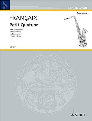 9780001078383: Petit Quatuor for Saxophone Quartet-Score