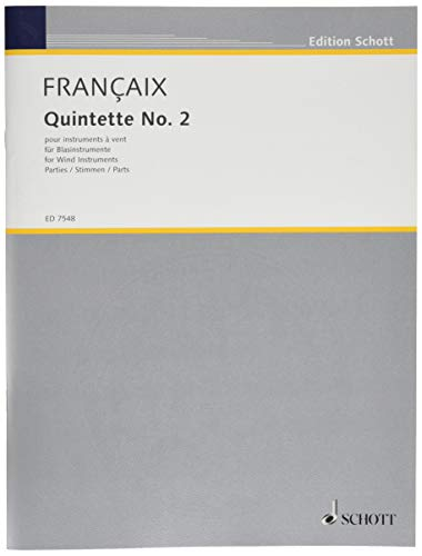 9780001078796: Quintet No. 2 by Jean Françaix for wind instruments: flute, oboe (cor anglais), clarinet, bassoon and horn. Pub. Schott Score ED 7547, Parts ED 7548