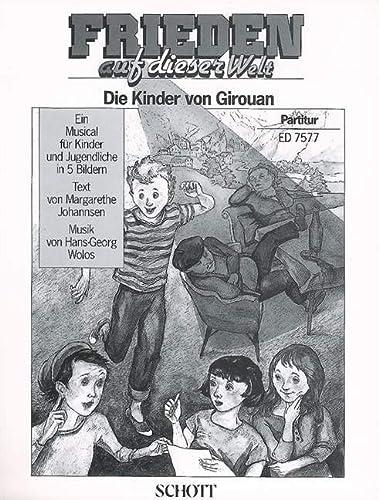 9780001079007: Frieden auf dieser Welt [ Kinder von Girouan] - Choir and Instruments - SCORE