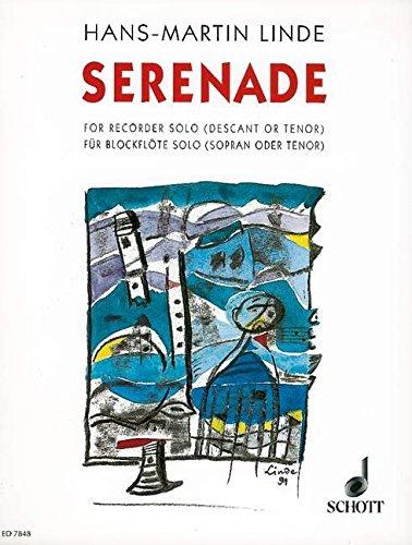 9780001081376: SCHOTT LINDE H.M. - SERENADE - SOPRANO OR TENOR RECORDER Partition classique Bois Flûte à bec