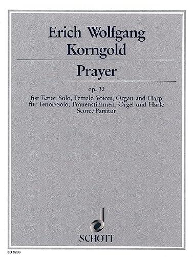 9780001083936: Prayer op. 32 - 'Adonoy elanhenu' - ténor seul, voix de femmes (SSSAAA), orgue et harpe - Partition - ED 8203