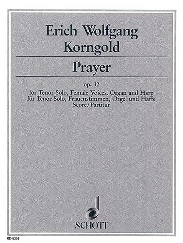 9780001083936: Prayer op. 32 - 'Adonoy elanhenu' - t�nor seul, voix de femmes (SSSAAA), orgue et harpe - Partition - ED 8203
