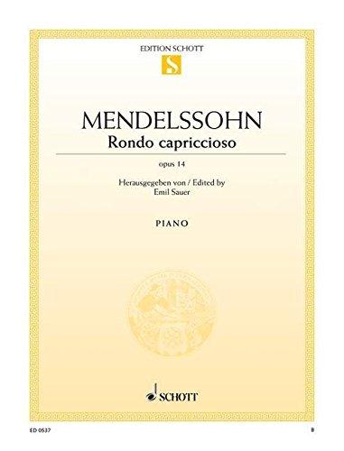 9780001086036: SCHOTT MENDELSSOHN-BARTHOLDY F. - RONDO CAPRICCIOSO OP. 14 - PIANO Classical sheets Piano