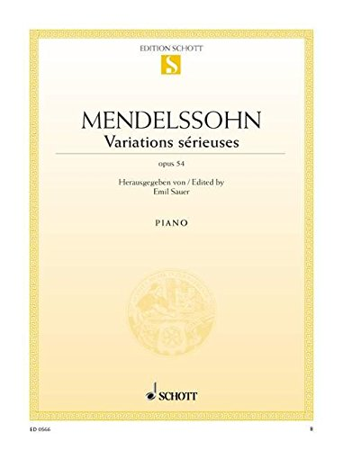 9780001086050: SCHOTT MENDELSSOHN-BARTHOLDY F. - VARIATIONS SERIEUSES OP. 54 - PIANO Partition classique Piano - instrument à clavier Piano