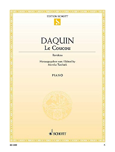 9780001086609: SCHOTT DAQUIN LOUIS-CLAUDE - LE COUCOU - PIANO Classical sheets Piano