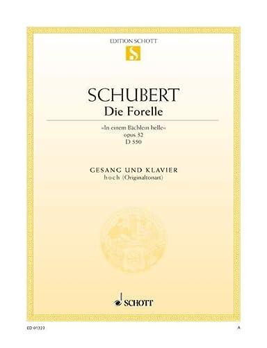 9780001087255: SCHOTT SCHUBERT FRANZ - DIE FORELLE OP. 32 D 550 - HIGH VOICE PART AND PIANO Partition classique Vocale - chorale Voix solo et instrument