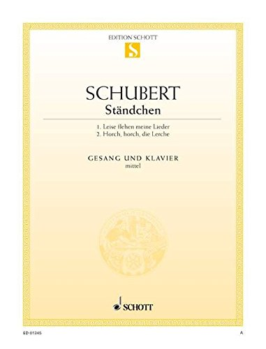 9780001087323: SCHOTT SCHUBERT FRANZ - 2 STANDCHEN D 957/4 / D 889 - MEDIUM VOICE AND PIANO Partition classique Vocale - chorale Voix solo, piano