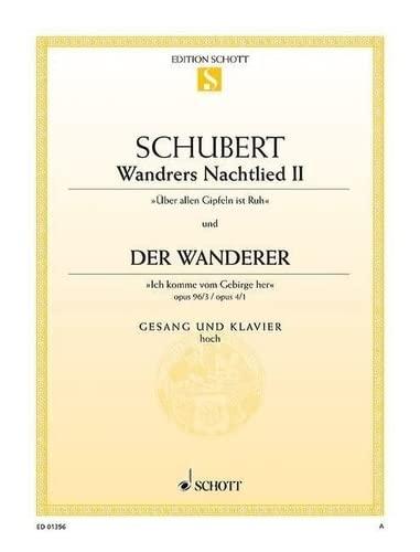 9780001087347: Wandrers Nachtlied II / Der Wanderer op. 96/3 / op. 4/1 D 224 / D 493