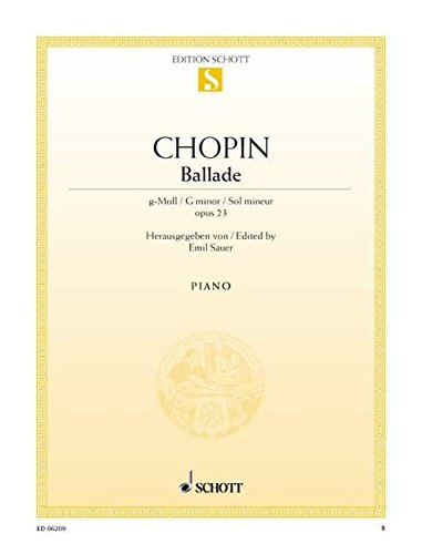 9780001089006: SCHOTT CHOPIN FREDERIC - BALLADE G MINOR OP. 23 - PIANO Partition classique Piano - instrument à clavier Piano