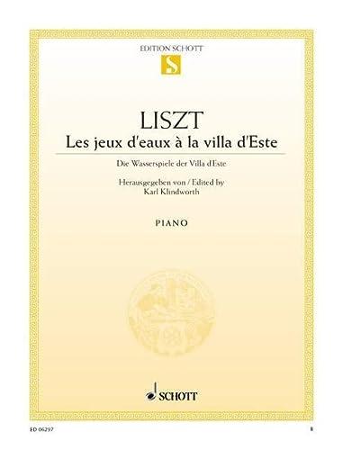 9780001089068: SCHOTT LISZT FRANZ - LES JEUX D'EAUX À LA VILLA D'ESTE - PIANO Partition classique Piano - instrument à clavier Piano