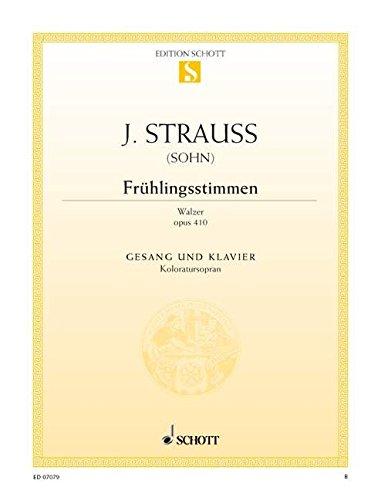 9780001089655: SCHOTT STRAUSS (SON) JOHANN - FRÜHLINGSSTIMMEN-WALZER OP. 410 - COLORATURA SOPRANO AND PIANO Classical sheets Soprano, piano