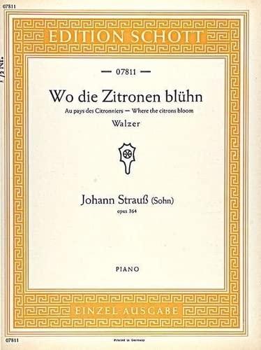 9780001090460: Wo die Zitronen blühn op. 364 (Waltz)