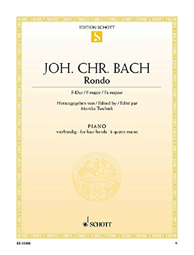 9780001090927: SCHOTT BACH J.C. - RONDO F MAJOR - PIANO (4 HANDS) Classical sheets Piano
