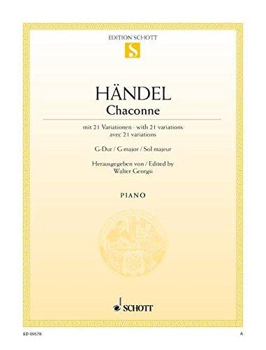 9780001091429: SCHOTT HAENDEL G.F. - CHACONNE G MAJOR - PIANO Partition classique Piano - instrument à clavier Piano