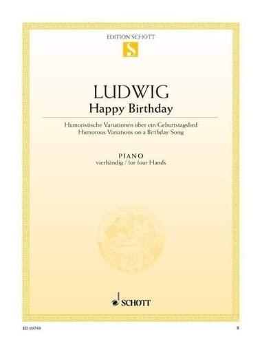 9780001092570: SCHOTT LUDWIG CLAUS-DIETER - HAPPY BIRTHDAY - PIANO Partition classique Piano - instrument � clavier Piano