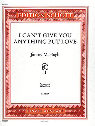 9780001092815: I Can't Give You Anything But Love - Piano - Book