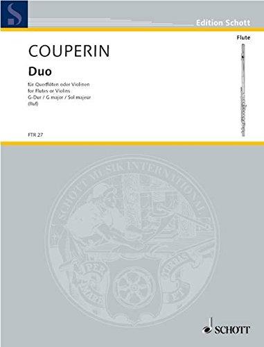9780001093409: SCHOTT COUPERIN FRANÇOIS - DUO G MAJOR - 2 FLUTES (VIOLINS) Classical sheets Transverse Flute