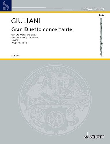 9780001094093: Gran Duetto concertante, op. 52 for Flute (Violin) and Guitar by Mauro Giuliani