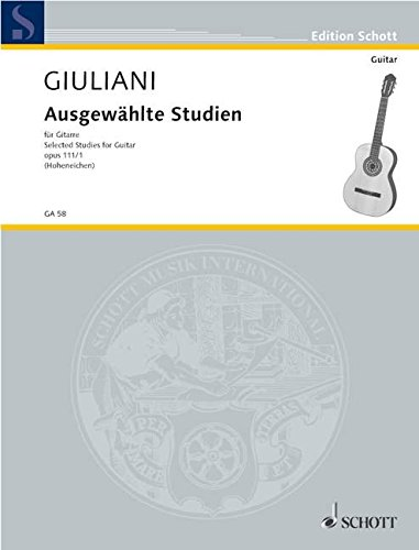 9780001095120: Selected Studies Op. 111/1, Volume 1 for Guitar by Mauro Giuliani