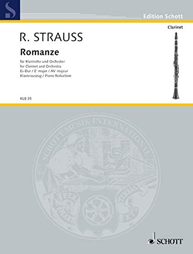 9780001098282: SCHOTT STRAUSS RICHARD - ROMANCE EB MAJOR OHNE OP. AV 61 - CLARINET AND ORCHESTRA Classical sheets Clarinet