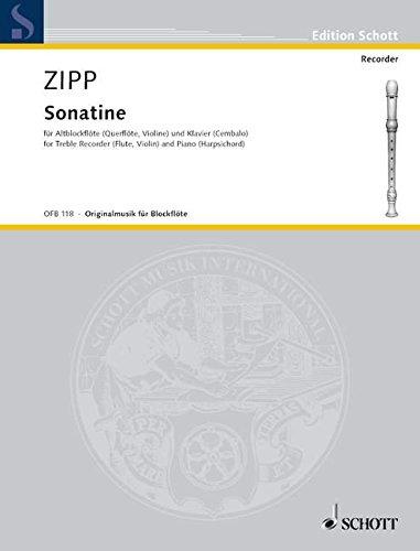 9780001100091: SCHOTT ZIPP FRIEDRICH - SONATINA OP 23A - TREBLE RECORDER (FLUTE, VIOLIN) AND HARPSICHORD (PIANO) Partition classique Bois Flûte à bec