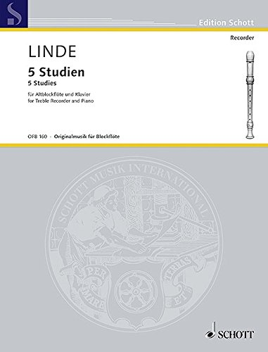 9780001100534: SCHOTT LINDE H.M. - 5 STUDIES - TREBLE RECORDER AND PIANO Classical sheets Recorder