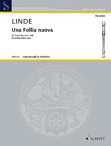 9780001100589: SCHOTT LINDE H.M. - UNA FOLLIA NOUVA - TREBLE RECORDER Partition classique Bois Flûte à bec
