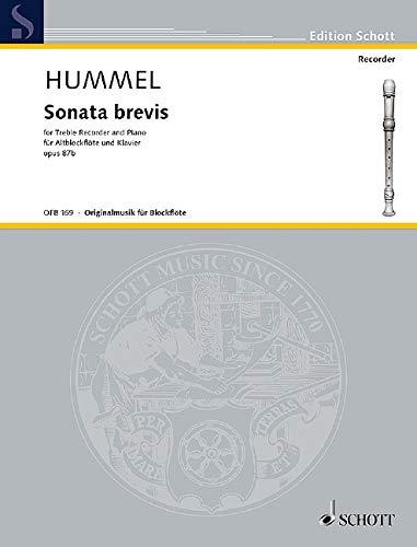 9780001100626: SCHOTT HUMMEL BERTOLD - SONATA BREVIS OP 87B - TREBLE RECORDER AND PIANO Partition classique Bois Fl�te � bec