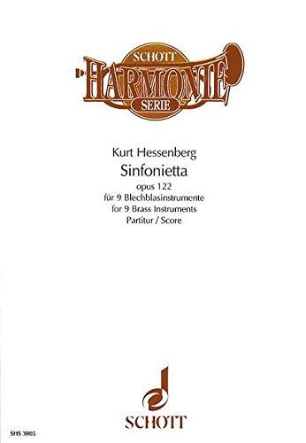 9780001101159: SCHOTT HESSENBERG KURT - SINFONIETTA OP. 122 - 9 BRASS INSTRUMENTS Classical sheets Wind ensemble