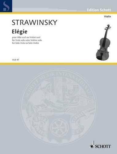 9780001102859: SCHOTT STRAVINSKY IGOR - ELEGY - VIOLIN OR VIOLA Classical sheets Violin