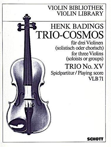 9780001103245: SCHOTT BADINGS HENK HERMAN - TRIO-COSMOS NR. 15 - 3 VIOLINS Partition classique Cordes Violon