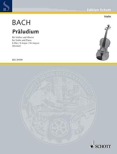 9780001106932: SCHOTT BACH JOHANN SEBASTIAN - PRELUDE E MAJOR BWV 1006 - VIOLIN AND PIANO Classical sheets Violin